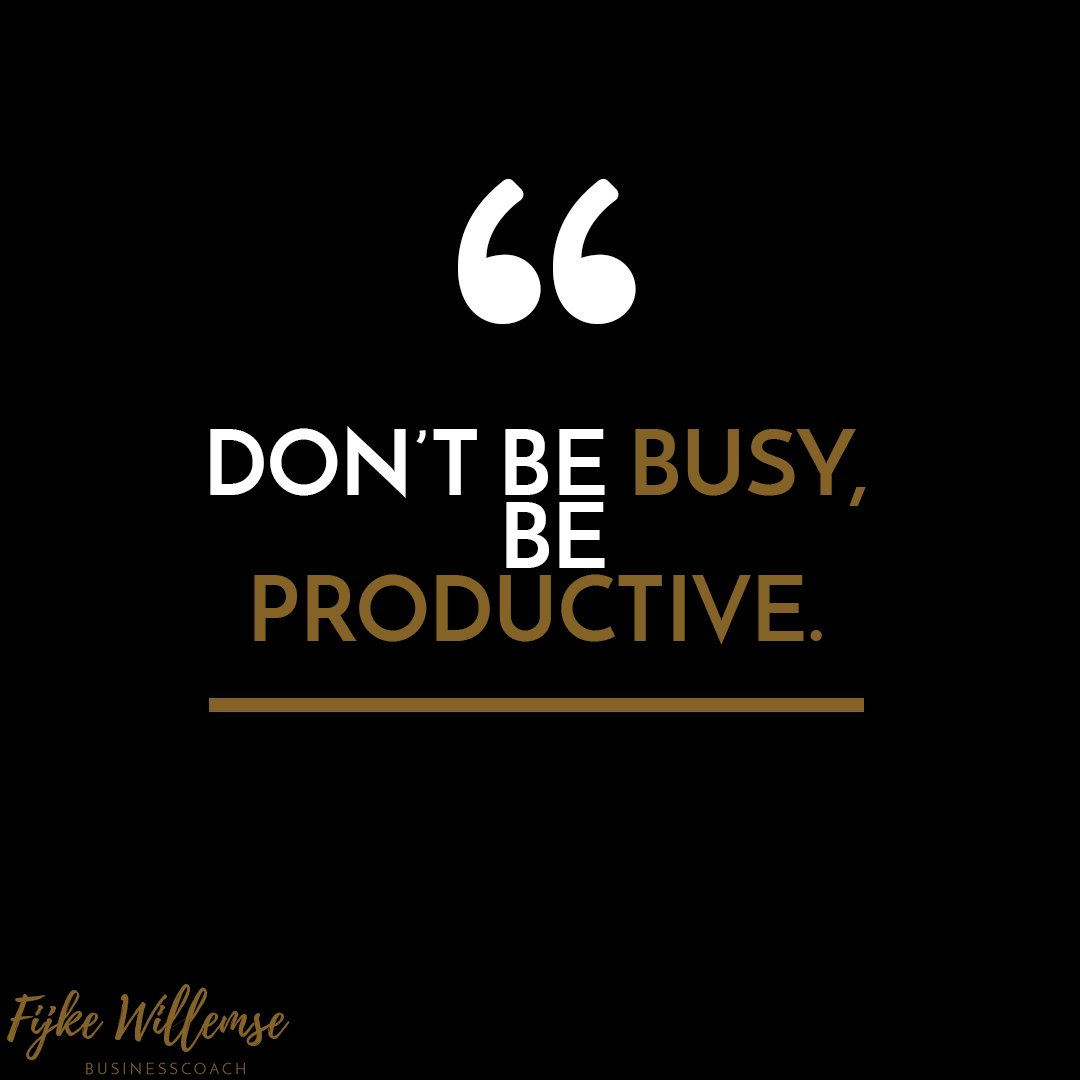 """Fijke Willemse on Twitter: """"#Quote of the month: don't be #busy ..."""