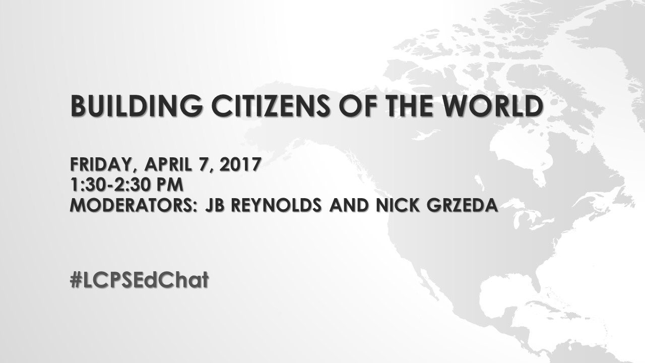 Join the #LCPSedchat team as we discuss creating citizens of the world :) today at 1:30, be there! #LCPSedchat https://t.co/h1rjt1InVZ
