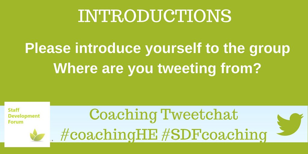 Please introduce yourself to the group Where are you tweeting from? #coachingHE #SDFcoaching https://t.co/bDzYyMNZSL