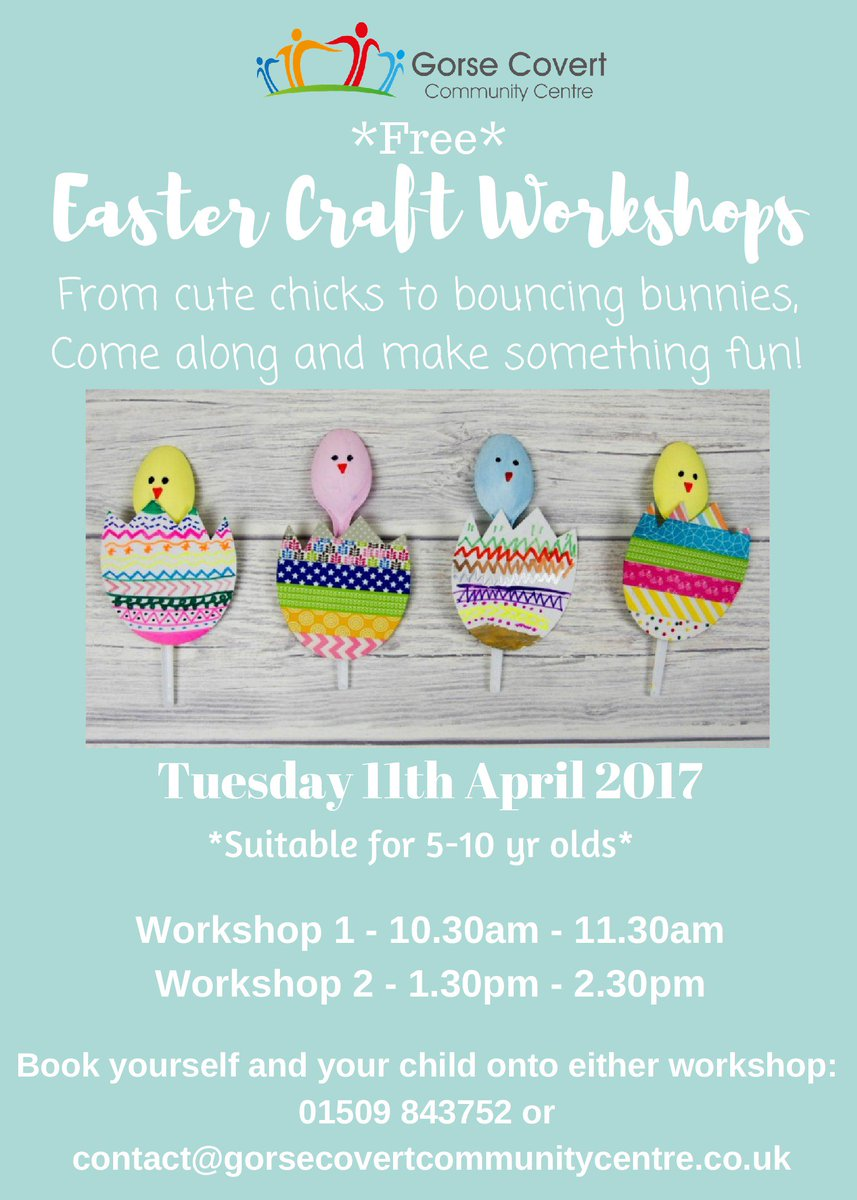 Nicky Morgan Mp On Twitter Easter Craft Workshops Gorsecovertcc