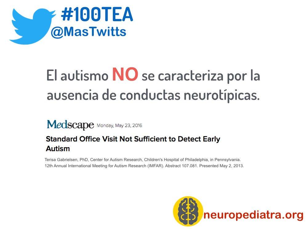 23 Un niño con #autismo puede tener conductas neurotípicas durante esos 10 minutos ✅ En @AmerAcadPeds https://t.co/iNJGFsTqIM #100TEA https://t.co/J6IEYLT6nH