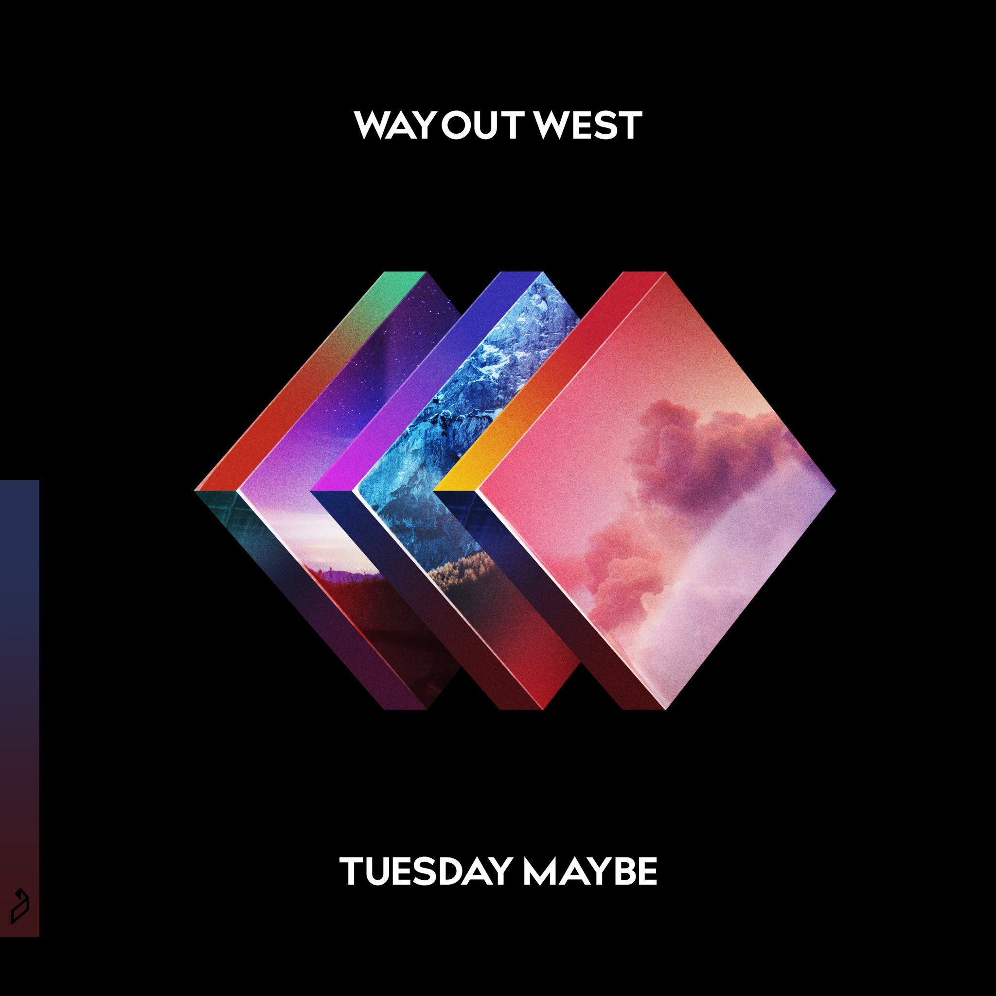 Image result for way out west tuesday maybe