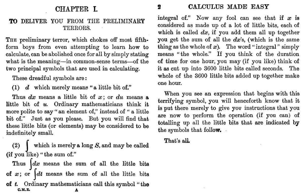 "Just found this  gem : ""Calculus Made Easy"" (1910). Oh why didn't my high-school book start with ch. 1?! Full pdf: https://t.co/usC2TDpvW7 https://t.co/xFsQT1Y5RD"