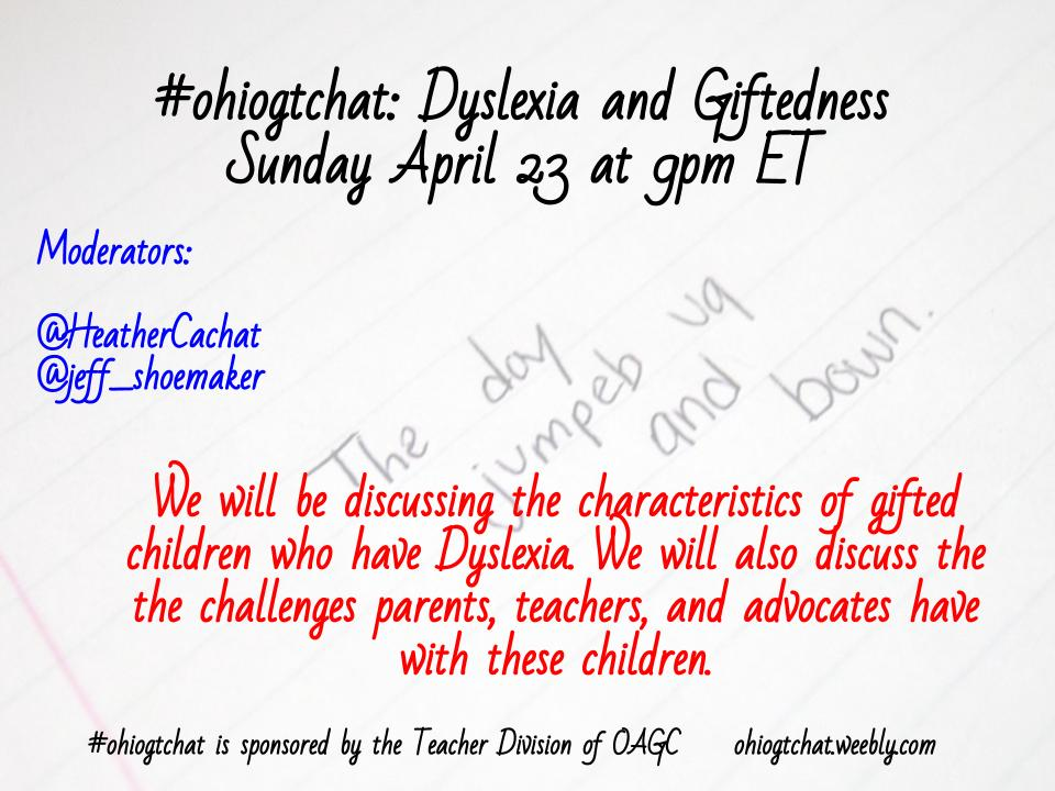 Thumbnail for #ohiogtchat: April 23: Dyslexia: