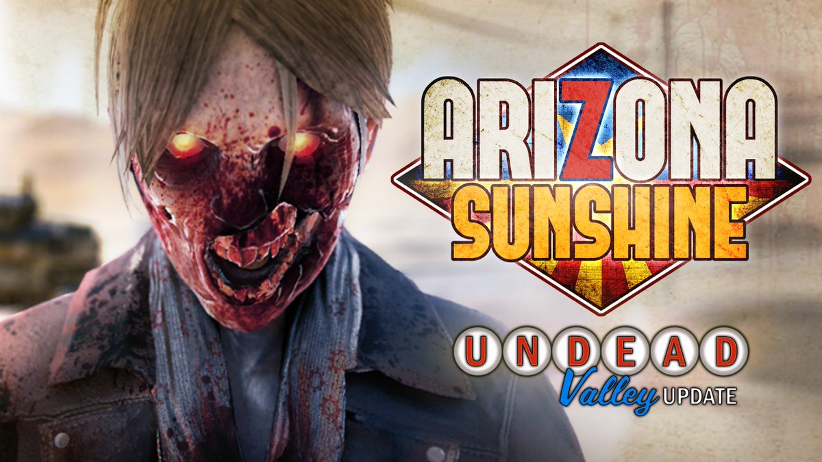 Free content update 'Undead Valley' adds an all-new Horde mode map & more for #ArizonaSunshine from @Vertigo_Games! bit.ly/2ov77Rl
