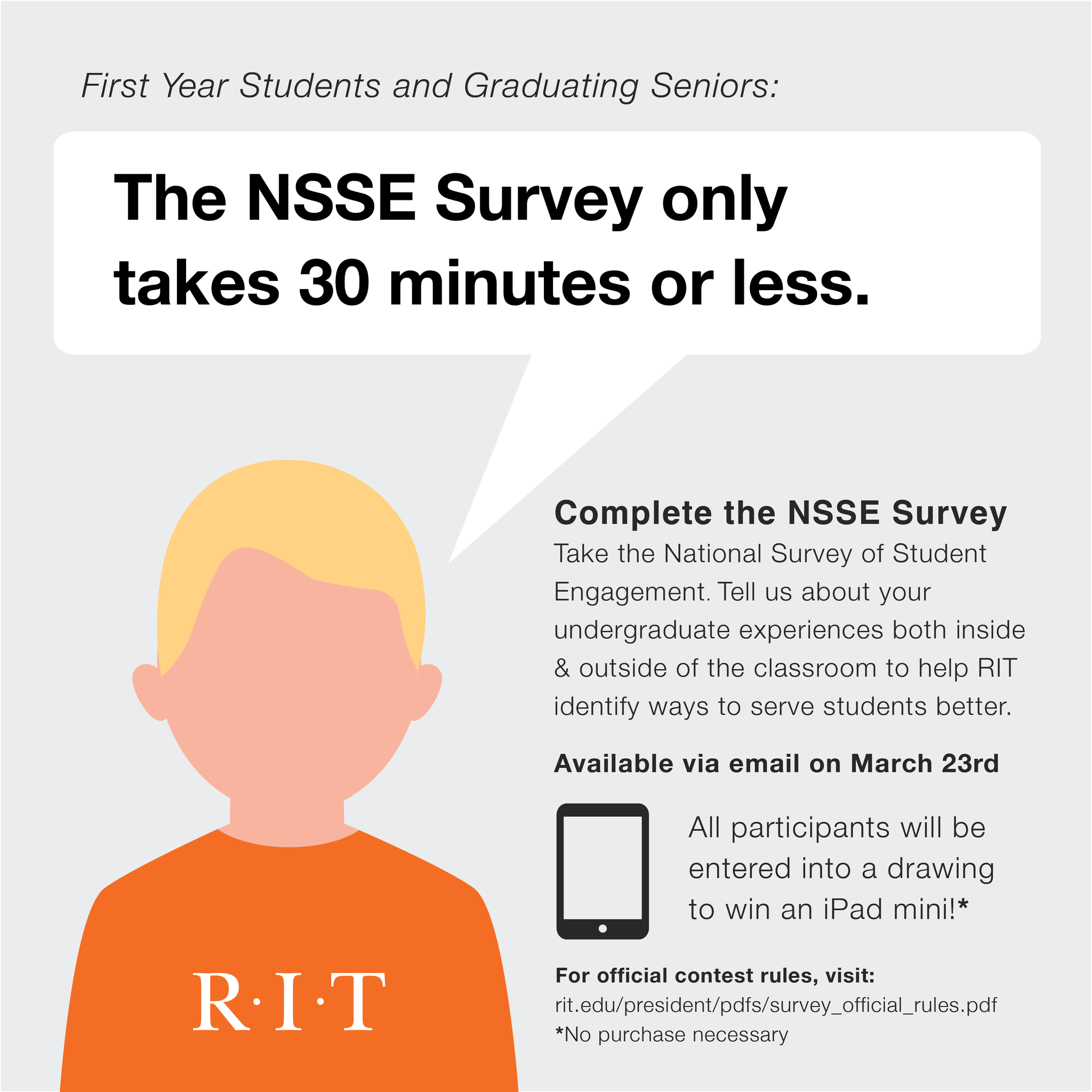 rit undergraduate admissions ritstudentlife it s worth your time we promise help rit improve by spending a bit of your day co