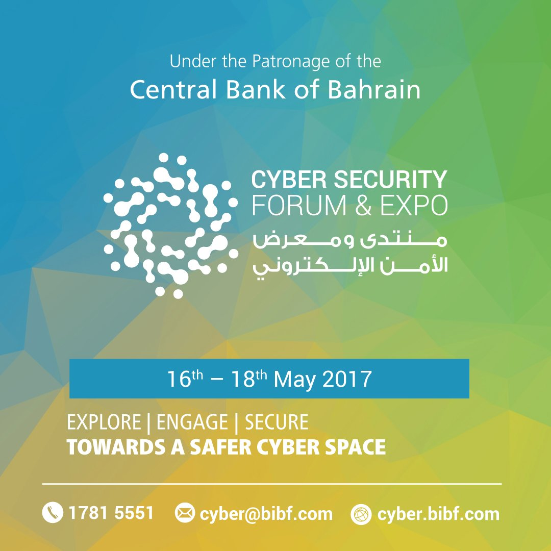 The BIBF launches a forum &amp; exhibition dedicated to #CyberSecurity -The Bahrain Cyber Security Forum &amp; Expo 2017 #expo #technology #security<br>http://pic.twitter.com/NoQHghBG5S