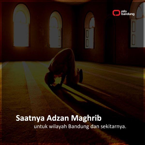 Infobandung On Twitter Adzan Maghrib Untuk Bandung Dan