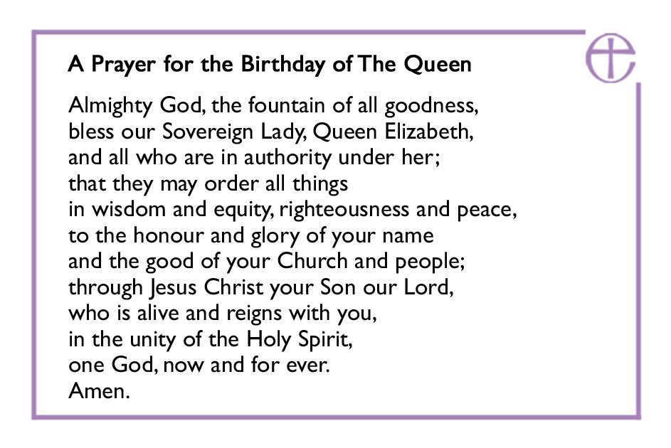 A prayer for HM #TheQueen&#39;s birthday #QueensBirthday <br>http://pic.twitter.com/Ze4IAel7XX