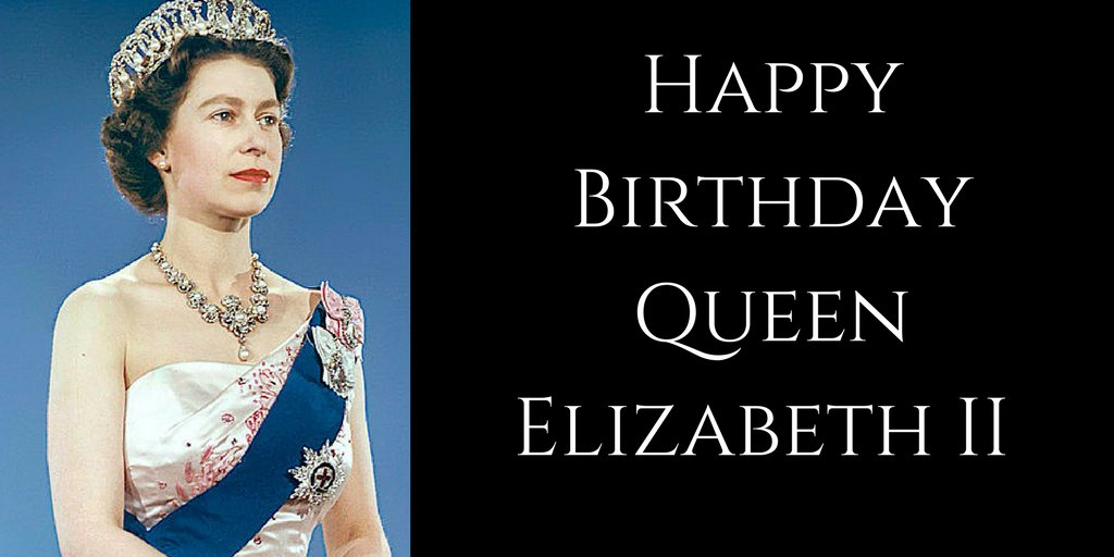 Happy Birthday to Victoria's great great granddaughter - Queen Elizabe...