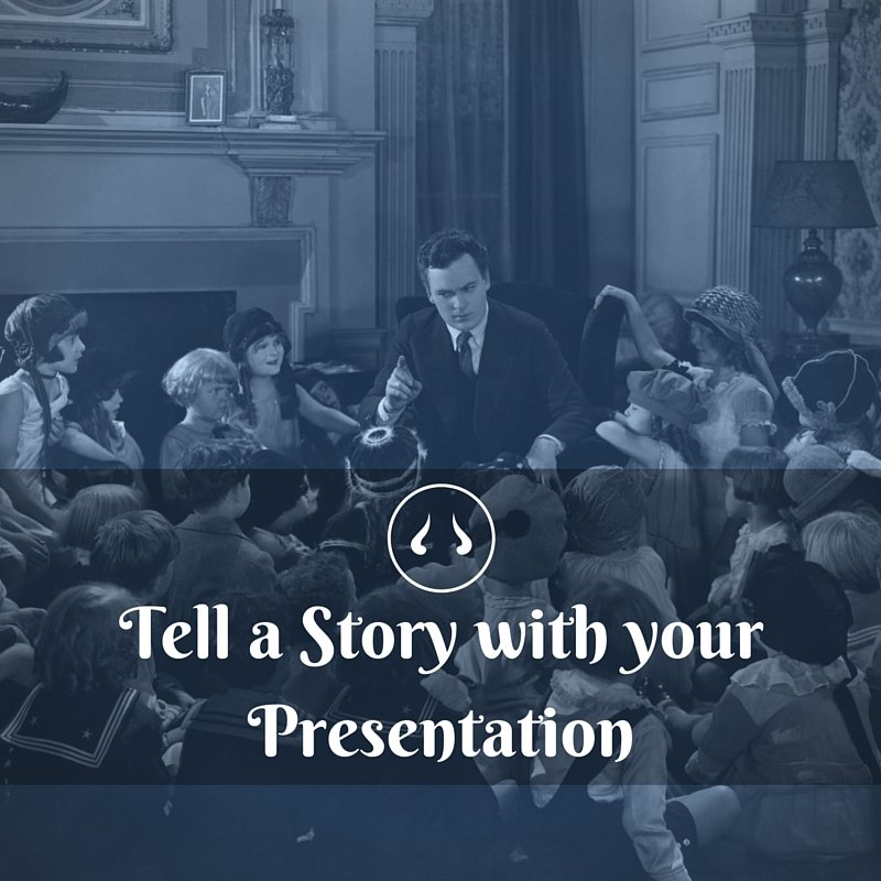 Tell a Story with Your #Presentation. <br>http://pic.twitter.com/FQ6rJl0b6e