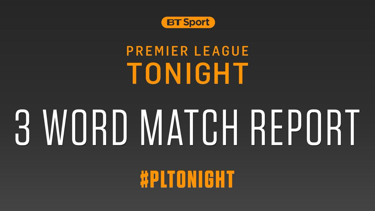 It is that time again everyone, let me know your three word match reports? I'll read the best out on #PLTonight https://t.co/sAgp9Czt0i