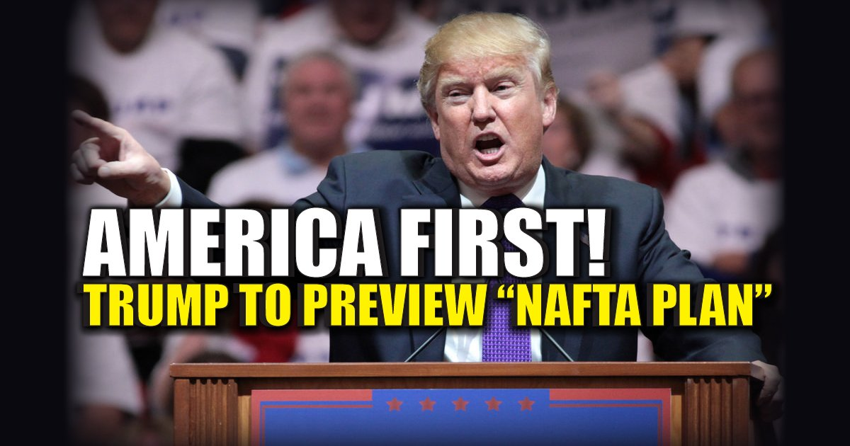 Trump to preview new NAFTA plan