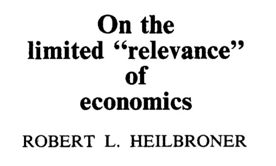 "[MUST READ] ""On the limited relevance of economists"": a 1970 exchange between Heilbroner and Solow on science, relevance and objectivity https://t.co/wCwqFnjO9H"