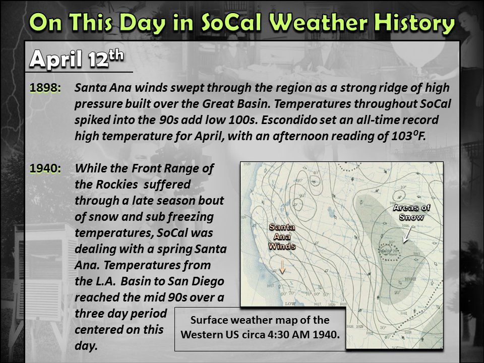 NWS San Diego on Twitter Notable SoCal weather history for April