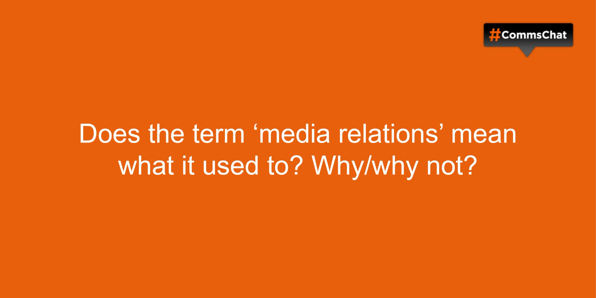Thumbnail for Transcript of #CommsChat on the changing face of media relations