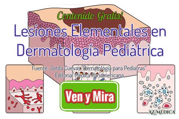Lesiones Elementales en Dermatología Pediátrica