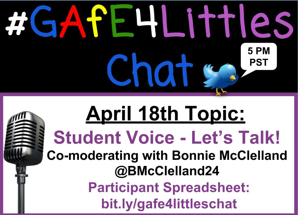 #GAfE4Littles chat TODAY! @BMcClelland24 and I hope to see you 5 PM PST to discuss student voice! Qs posted https://t.co/Yh2qbFCdvc https://t.co/2l9AjJPZZZ