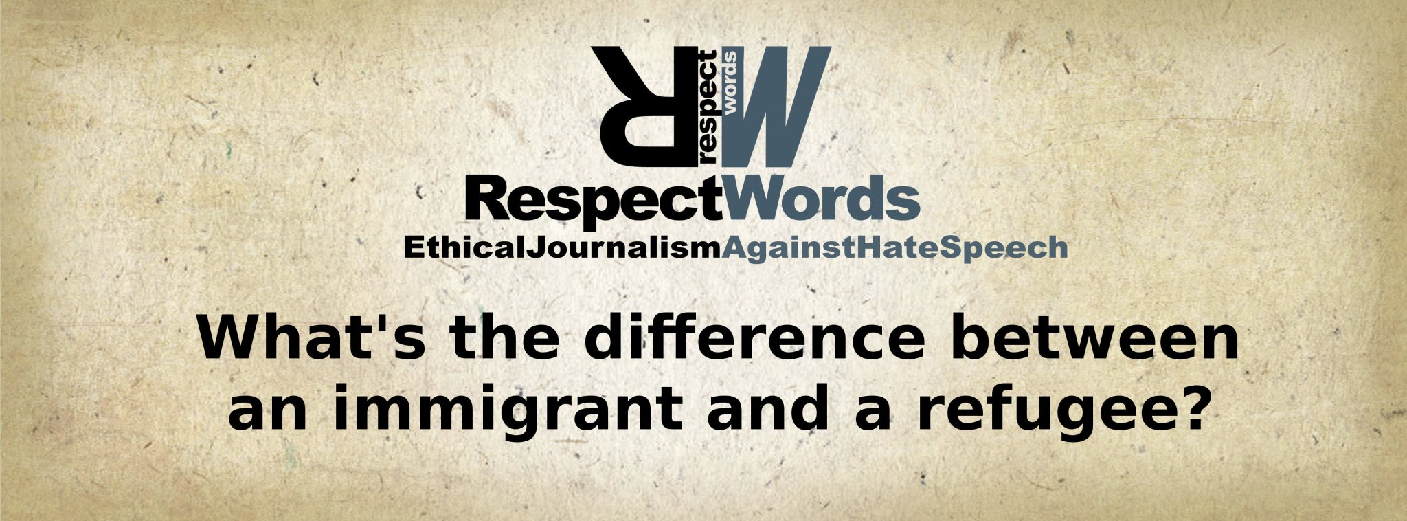 The language is powerful, but we need to know how to use it. #RespectWords #HateSpeech #refugee #immigrant #journalism #news https://t.co/AUR9gDVYY4