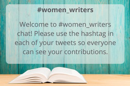 Welcome to #women_writers chat! Please use the hashtag in each of your tweets so everyone can see your contributions. https://t.co/lgxHDuaZcI