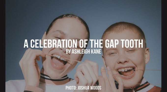 A Celebration of the gap tooth