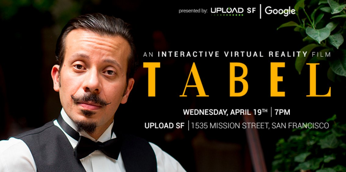 TABEL Premiere: 360 Film Night With Google And Upload In San Francisco