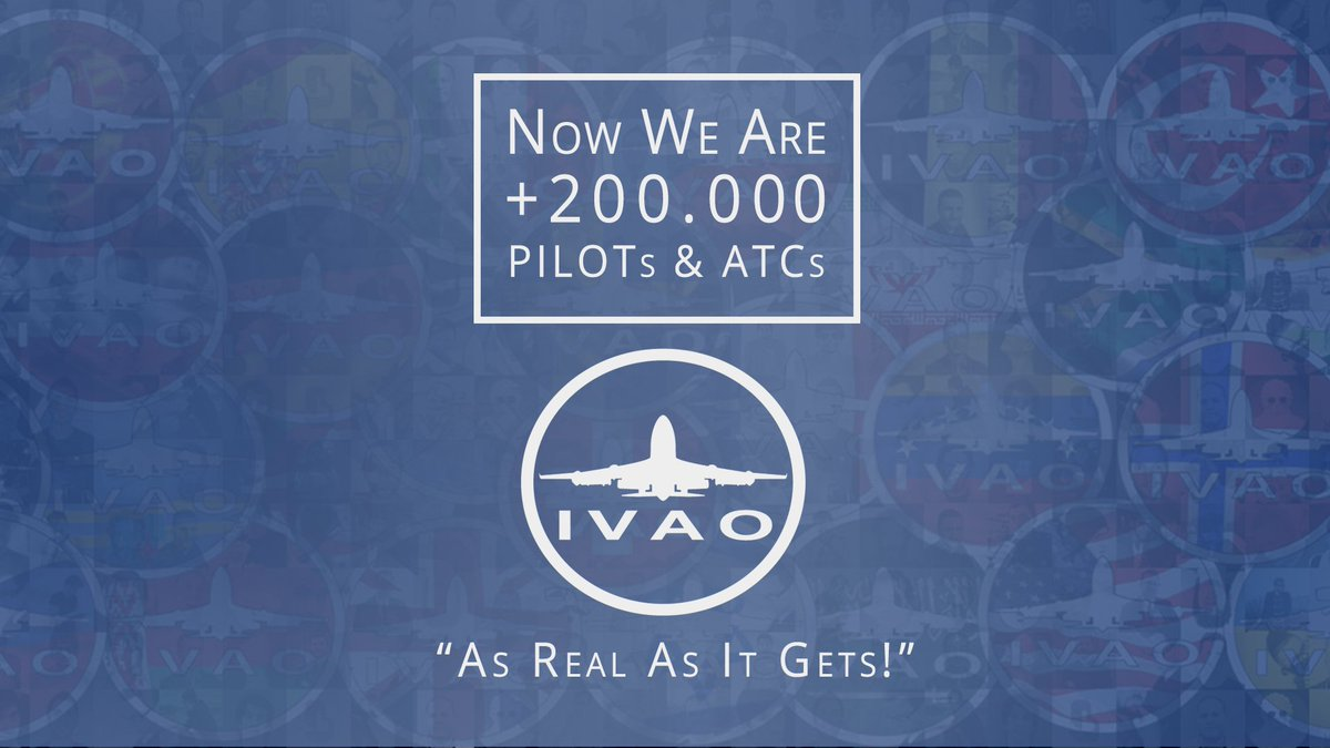 "IVAO on Twitter: ""Today, IVAO Network reaches 200,000 members, Pilots and  ATC, from more than 65 divisions worldwide. Thank you!"