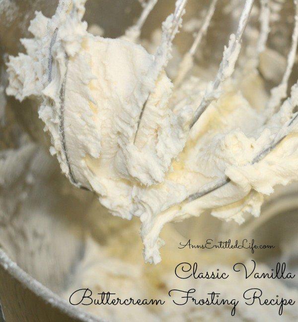 Classic Vanilla Buttercream Frosting Recipe