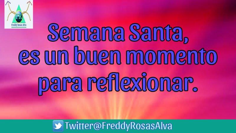 Freddy Rosas Alva Sur Twitter Semana Santa Es Buen