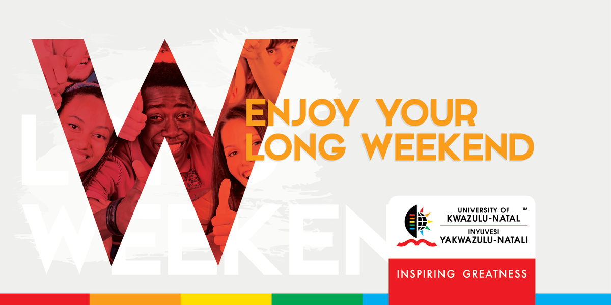 University Of Kzn On Twitter We Wish You All A Great Weekend