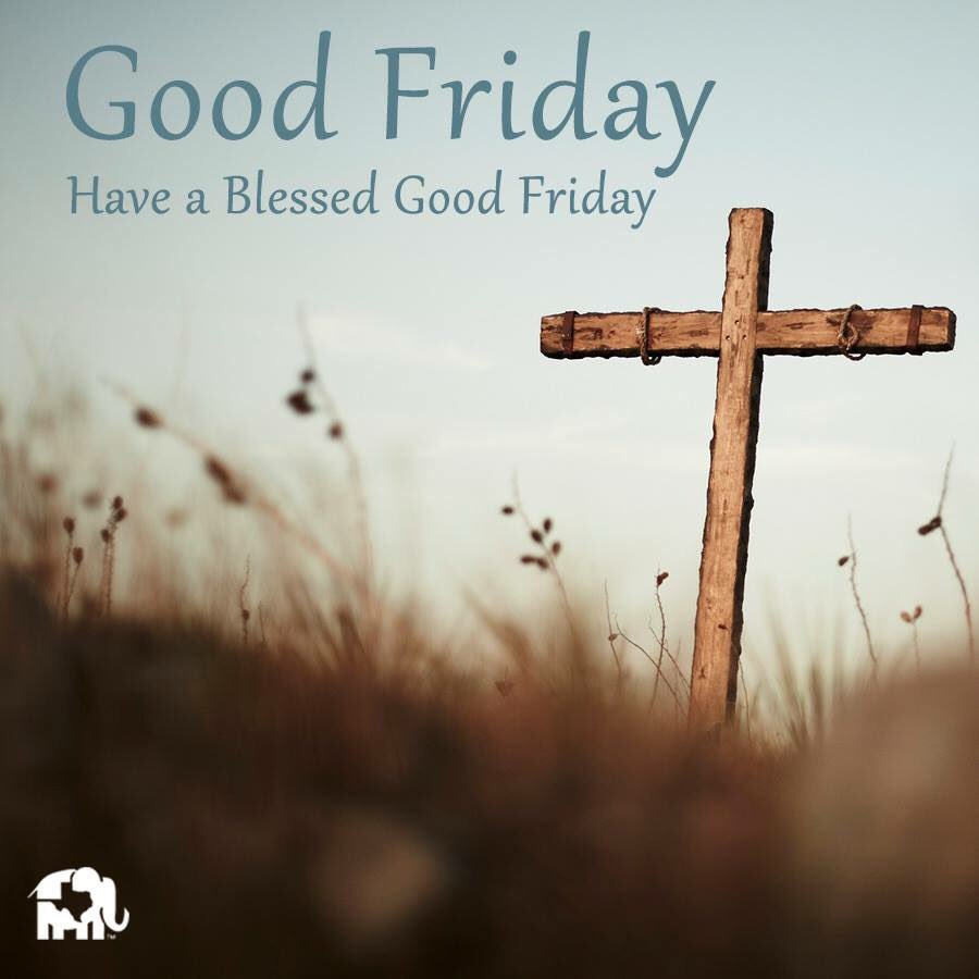 Texas Gop On Twitter Have A Blessed Good Friday