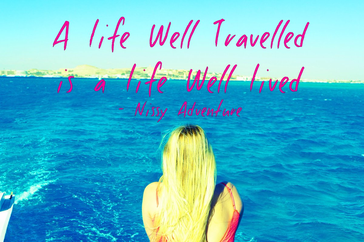"A Life Well Lived Quotes Nissy Adventure On Twitter ""our Motto  A Life Well Travelled Is"