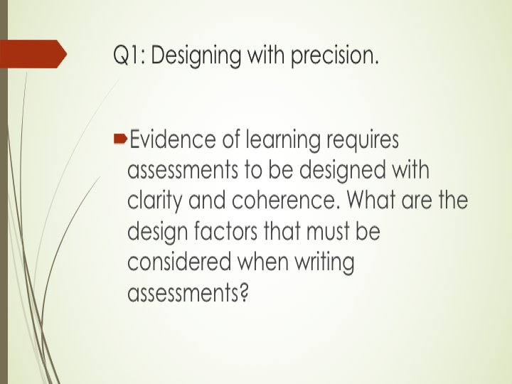 Q1. Design with precision #ATAssess https://t.co/WtO0dNeMNu
