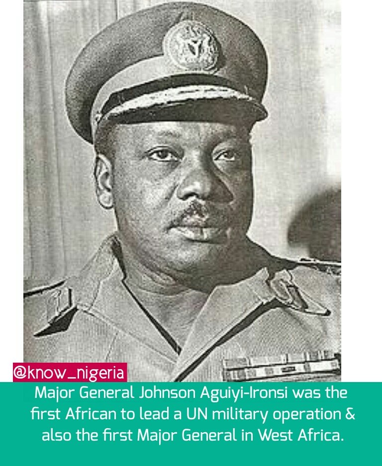"DidYouKnow? on Twitter: ""Major Gen. Johnson Aguiyi-Ironsi was the first  African to lead a UN military operation and also the first Major General in  West Africa.… https://t.co/VnoFN75KGm"""