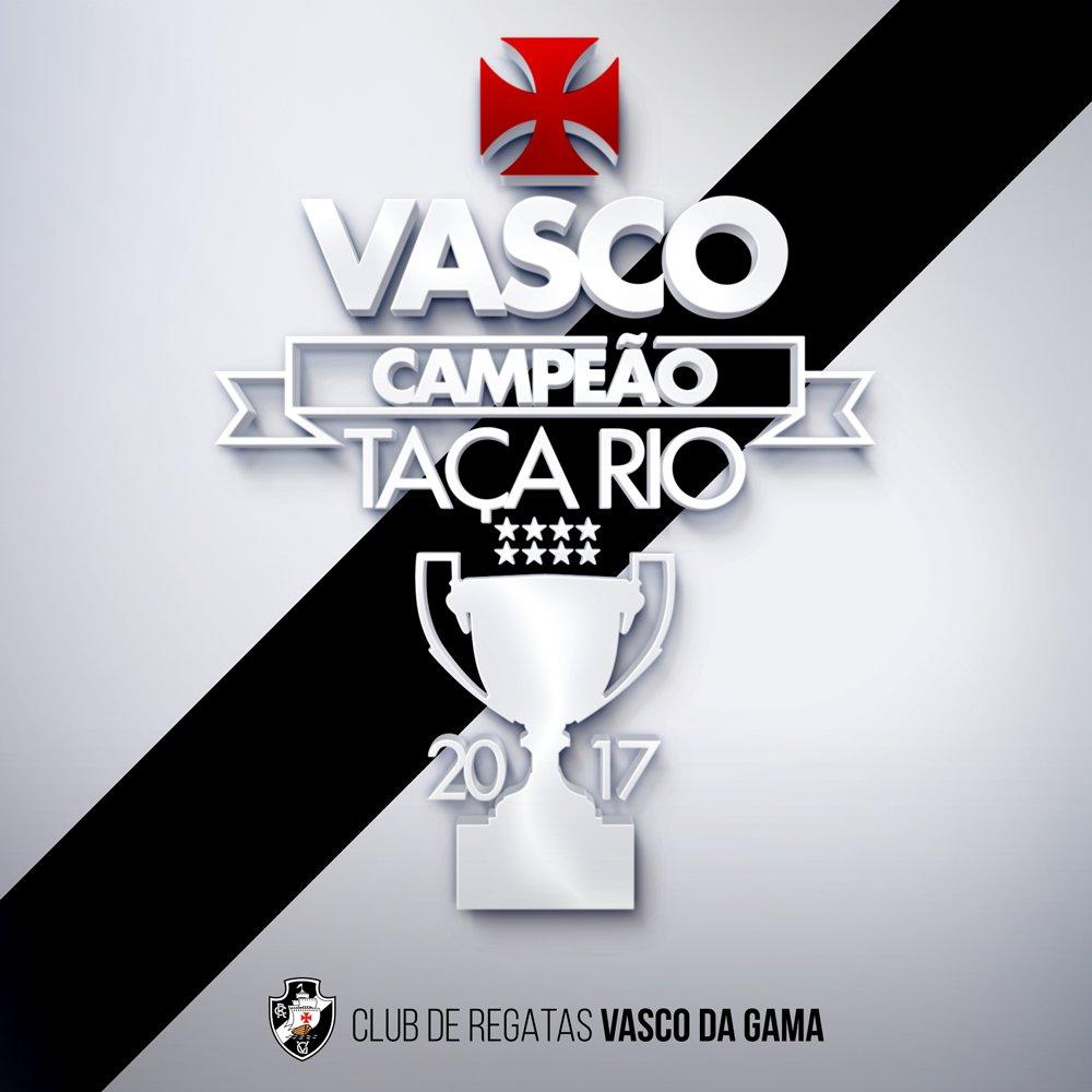 VASCO, CAMPEÃO DA TAÇA RIO 2017!!!