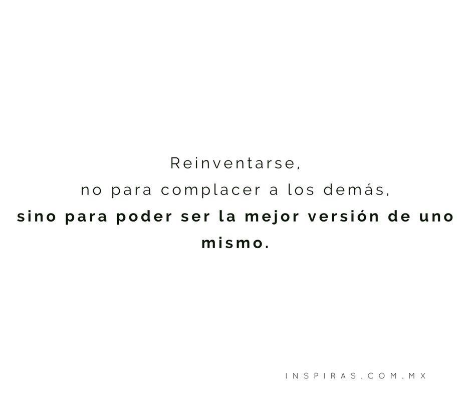 RT @Inspiras_: Reinventarse: #FelizLunes https://t.co/HF5tvqUwsh