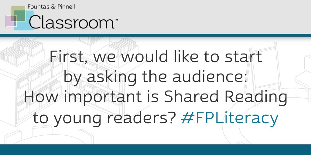 Q1. First, we would like to start by asking the audience: How important is Shared Reading to young readers? #FPLiteracy https://t.co/CDfCaEsXtu