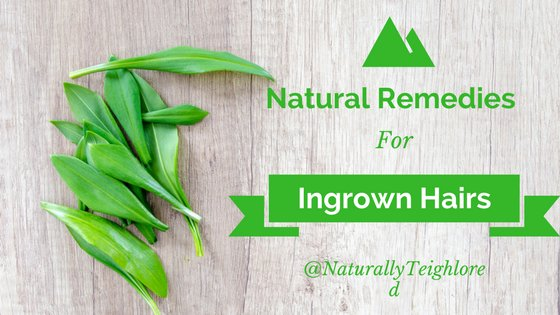 How to Use Amazing Natural Remedies to Get Rid of Ingrown Hairs.