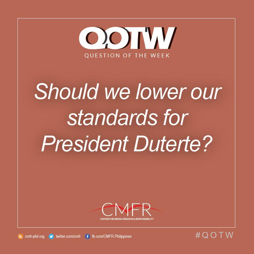 Thumbnail for QOTW: Should we lower our standards for President Duterte?
