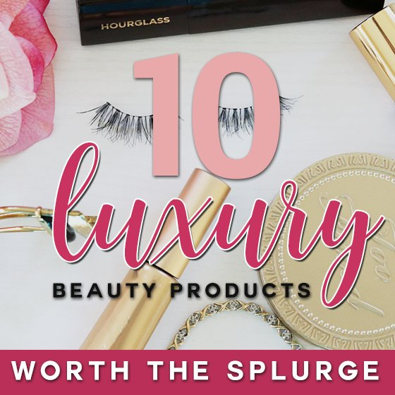 10 Luxury Beauty Products Worth the Splurge