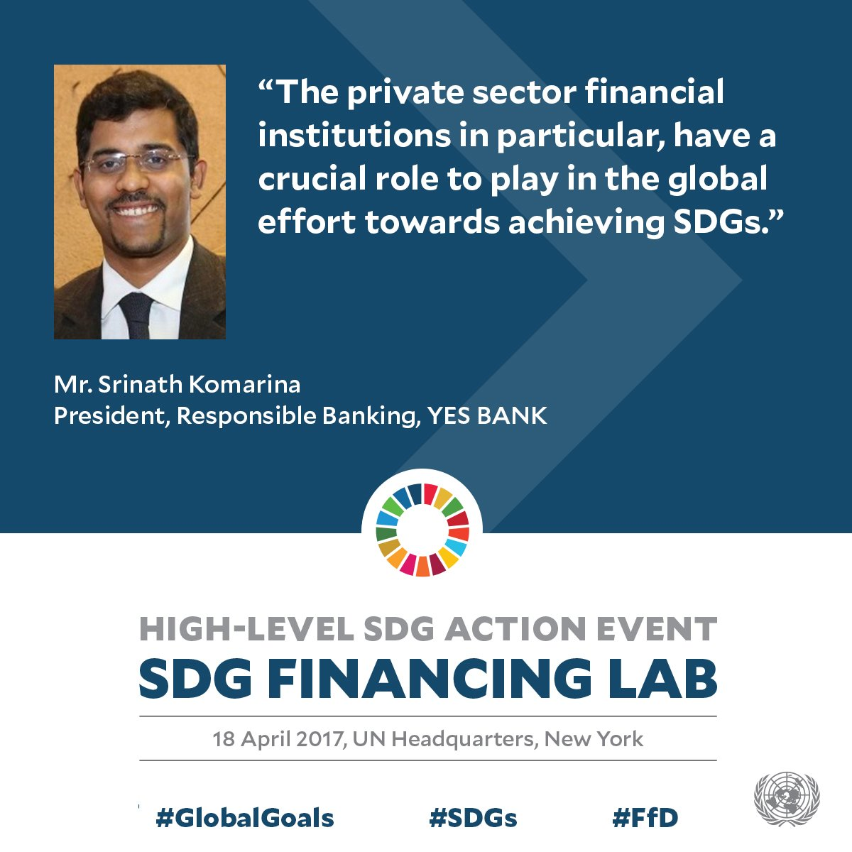 Private sector has vital role in achieving #SDGs through innovative financing - @kvsrinath of @yesbank at #SDGfinancing lab #ffd https://t.co/Df4SVp66pg
