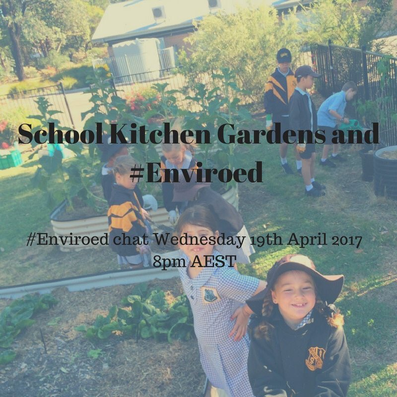 """Thumbnail for Twitter Chat on #EnviroEd """"School Kitchen Gardens"""" 04/19/17"""