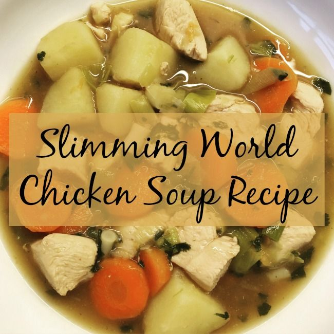 Slimming World Chicken Soup Recipe
