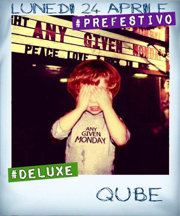 Any Given Monday #deluxe (Prefestivo) ft. Monster @ Qube