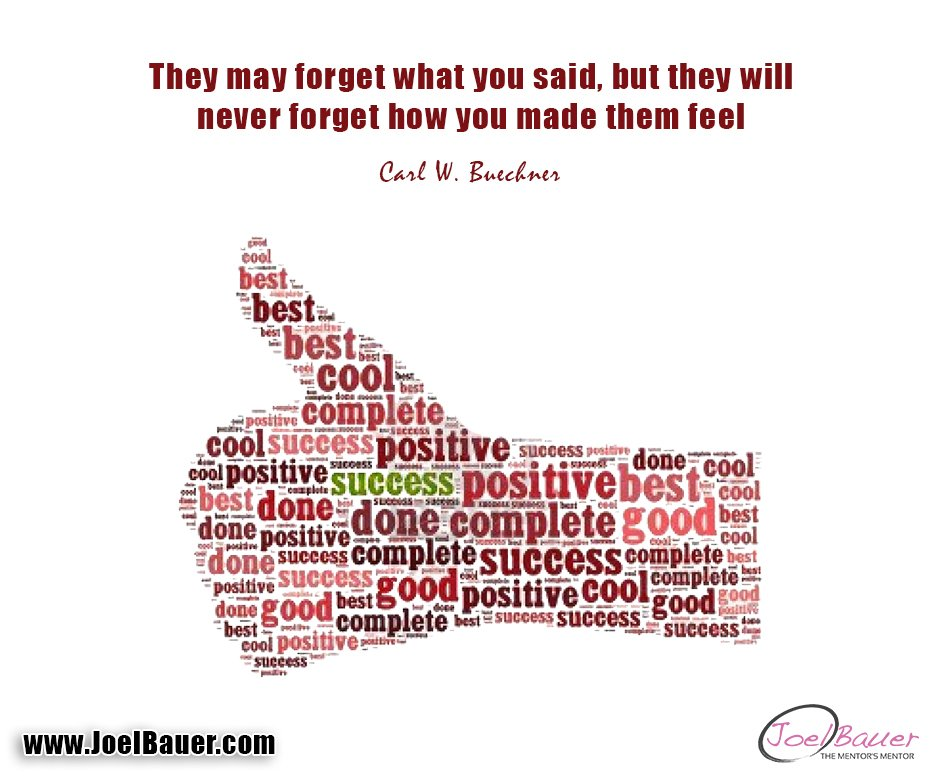 They may forget what you said, but they will never forget how you made them feel. #quote #mentor #speakers #publicspeaking #speakingtips <br>http://pic.twitter.com/y1lCPdOi0d