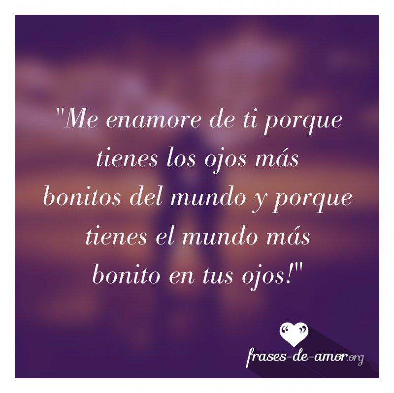 Frases De Amor On Twitter Me Enamore De Ti Porque Tienes Los