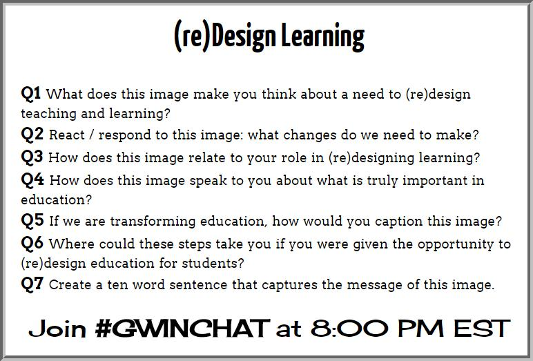 Only 1 hour until #gwinchat tonight - can't wait to discuss (re)designing learning with you! http://t.co/DW4h8NUlBH