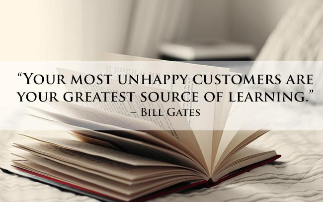 &quot;Your most unhappy #customers are your greatest source of #learning&quot; - Bill Gates<br>http://pic.twitter.com/eomfzuua8g
