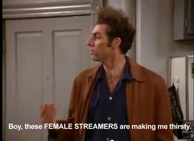 esports Seinfeld on Twitter \ Kramer rants against female streamers who show cleavage on Twitch claiming they are \ making him thirsty.  sc 1 st  Twitter & esports Seinfeld on Twitter: \