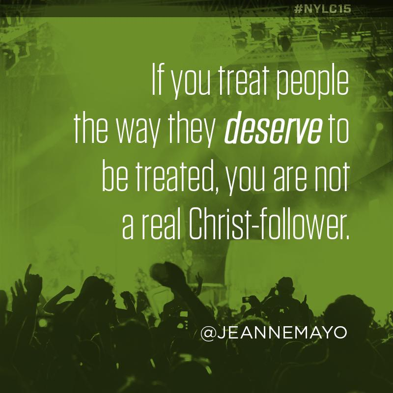 Jesus didn't give people what they deserved. He gave them forgiveness. @JeanneMayo #NYLC15 http://t.co/bBOlJIv6WD